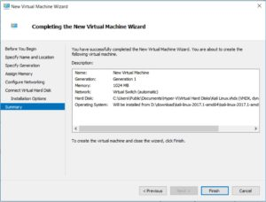 Hyper V Manager - New Virtual machine Wizard - Completing the New Virtual Machine Wizard dialog box screenshot