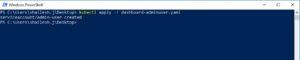 kubectl - create service account and admin user using powershell